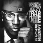 Young Jeezy - Trap Or Die 2: By Any Means Necessary