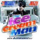 Young Jeezy - DJ 31 Degreez & Young Jeezy - The Ice Cream Man