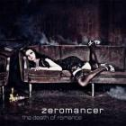 Zeromancer - The Death Of Romance