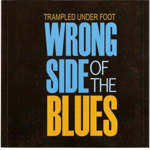 Wrong Side Of The Blues