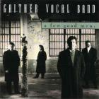 Gaither Vocal Band - A Few Good Men