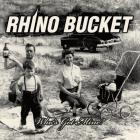 Rhino Bucket - Who's Got Mine