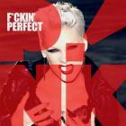 Pink - F**kin' Perfect (CDS)