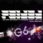 Far East Movement - Like A G6 (Fei-Fei's Feided Remix)