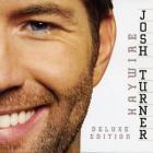 Josh Turner - Haywire (Deluxe Edition)