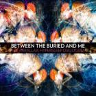 Between The Buried And Me - Parallax Hypersleep Dialogues