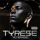 Tyrese - Alter Ego CD1