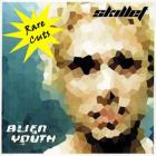 Skillet - Alien Youth: Rare Cuts