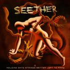 Seether - Holding On To Strings Better Left To Fray