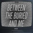 Between The Buried And Me - Best Of Between The Buried And Me CD2