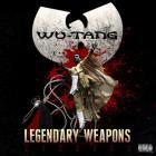 Wu-Tang Clan - Legendary Weapons