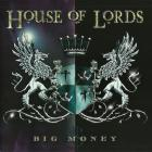House Of Lords - Big Money