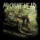 Machine Head - Unto The Locust (Deluxe Collector's Edition)