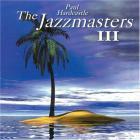 Paul Hardcastle - The Jazzmasters 3