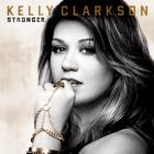 Kelly Clarkson - Stronger (Deluxe Edition)