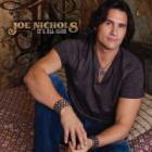 Joe Nichols - It's All Good