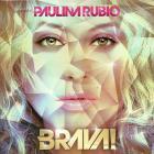 Paulina Rubio - Brava!