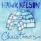 Hawk Nelson - Christmas (EP)