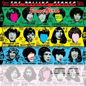 Some Girls (Deluxe Expanded Edition) CD1