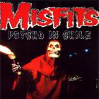 The Misfits - Psycho In Chile