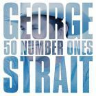 George Strait - 50 Number Ones CD1