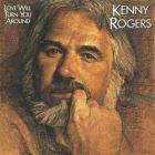 Kenny Rogers - Love Will Turn You Around
