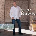 Kenny Rogers - Water & Bridges