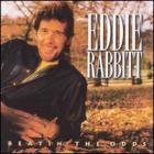 Eddie Rabbitt - Beatin' The Odds