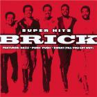 Brick - Super Hits