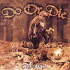Do Or Die - Heart Full Of Pain