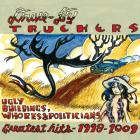 Drive-By Truckers - Ugly Buildings, Whores & Politicians: Greatest Hits 1998-2009