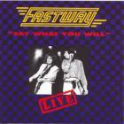 Fastway - Say What You Will (Live)
