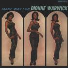 Dionne Warwick - Make Way For Dionne Warwick