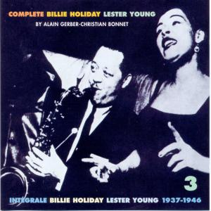 Complete Billie Holiday & Lester Young (1937-1946) CD3
