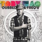 tobyMac - Dubbed & Freq'd: A Remix Project