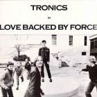 Love Backed By Force (Vinyl)
