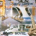 Jimmy Lafave - Road Novel