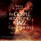 Kirk Whalum - The Gospel According To Jazz Chapter 3 CD1