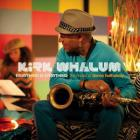 Kirk Whalum - Eeverything Is Everything: The Music Of Donny Hathaway
