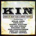 Kin (Songs By Mary Karr & Rodney Crowell)