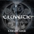 Eluveitie - Live On Tour