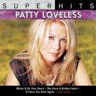 Patty Loveless - Super Hits