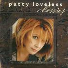 Patty Loveless - Classics