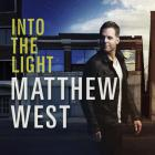 Matthew West - Into The Light