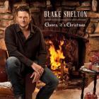 Blake Shelton - Cheers, It's Christmas