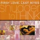 """shudder to think - Music From the Motion Picture Soundtrack """"First Love, Last Rites"""""""