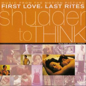 """Music From the Motion Picture Soundtrack """"First Love, Last Rites"""""""