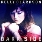 Kelly Clarkson - Dark Side (MCD)