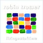 Robin Trower - Living Out Of Time