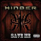 Hinder - Save Me (CDS)